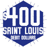Saint Louis Debit Dollars: Buy $400 and get 15% Bonus