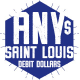 Saint Louis Debit Dollars: Any Amount